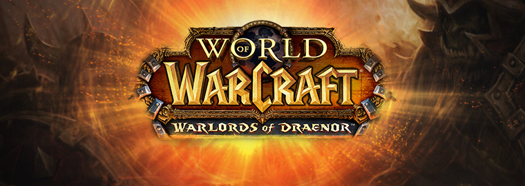 Photo of WORLD OF WARCRAFT – WARLORDS OF DRAENOR