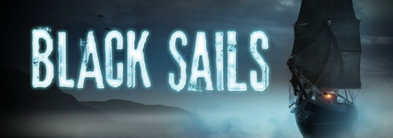 Photo of BLACK SAILS – THE GHOST SHIP