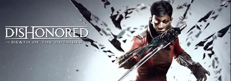Photo of DISHONORED: DEATH OF THE OUTSIDER