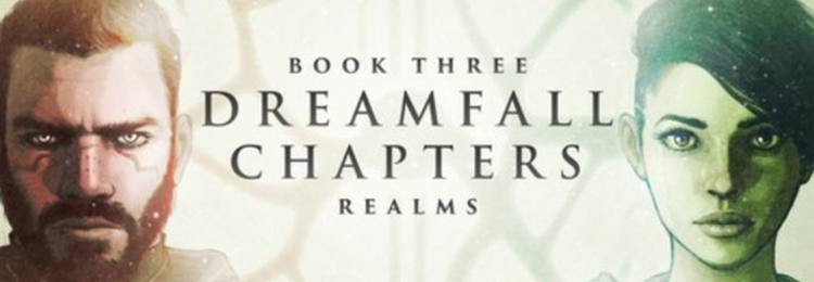 Photo of DREAMFALL CHAPTERS: BOOK THREE: REALMS