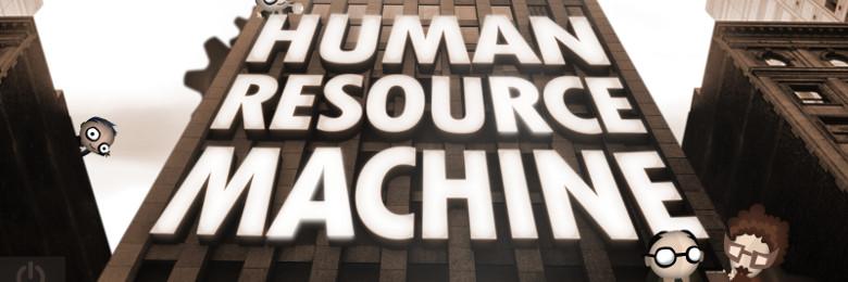 Photo of HUMAN RESOURCE MACHINE