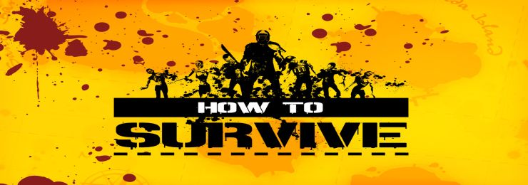 Photo of HOW TO SURVIVE