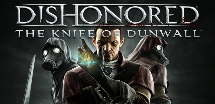 Photo of DISHONORED: THE KNIFE OF DUNWALL DLC