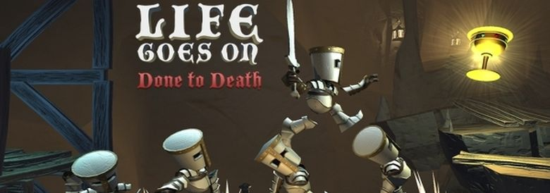 Photo of LIFE GOES ON: DONE TO DEATH