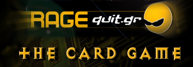 Photo of Ανακοίνωση RAGEQUIT.GR: THE CARD GAME (Pre-Alpha)