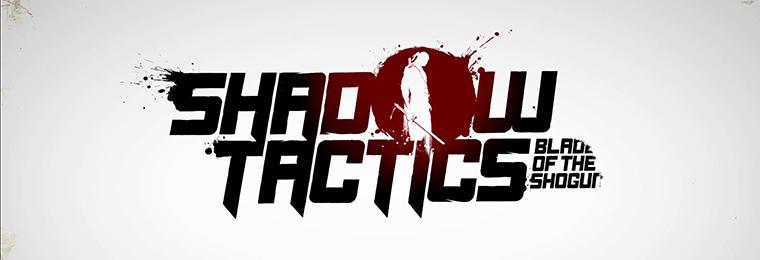 Photo of SHADOW TACTICS: BLADES OF THE SHOGUN