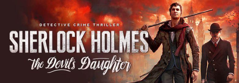 Photo of SHERLOCK HOLMES: THE DEVIL'S DAUGHTER