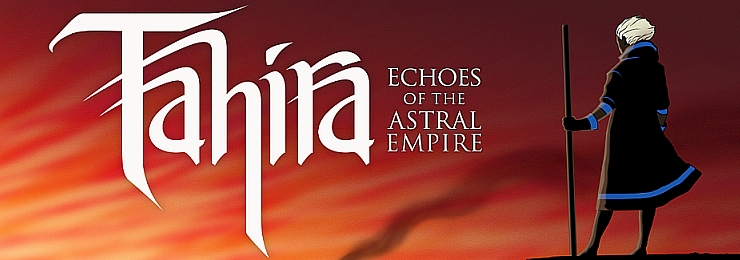 Photo of TAHIRA: ECHOES OF THE ASTRAL EMPIRE