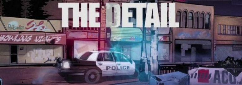Photo of THE DETAIL EPISODE 2 – FROM THE ASHES
