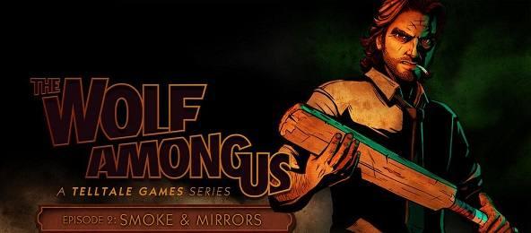 Photo of THE WOLF AMONG US, EPISODE 2 : SMOKE & MIRRORS