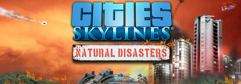 Photo of CITIES: SKYLINES – NATURAL DISASTERS