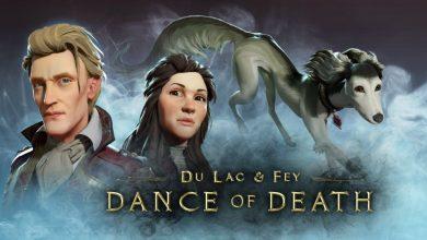 Photo of DANCE OF DEATH: DU LAC & FEY