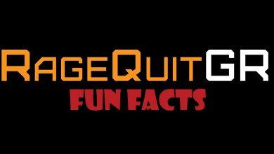 Photo of Επετειακά RageQuitGR Fun Facts
